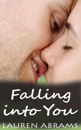 Falling into You by Lauren Abrams