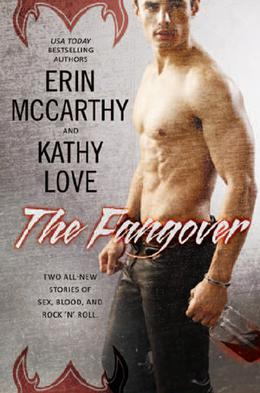 The Fangover by Erin McCarthy, Kathy Love