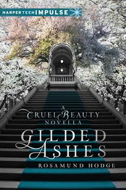 Gilded Ashes by Rosamund Hodge
