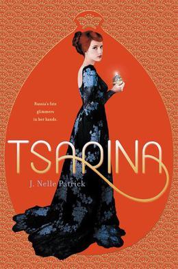 Tsarina by J. Nelle Patrick, Jackson Pearce