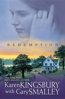 Redemption by Karen Kingsbury, Gary Smalley