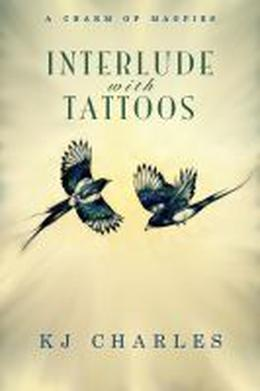 Interlude with Tattoos by K.J. Charles