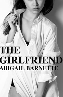 The Girlfriend by Abigail Barnette, Jenny Trout