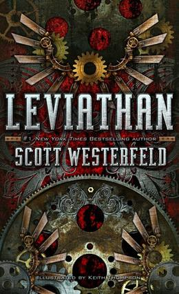 Leviathan by Scott Westerfeld, Keith Thompson