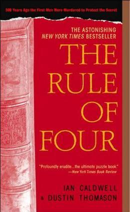 The Rule of Four by Ian Caldwell, Dustin Thomason
