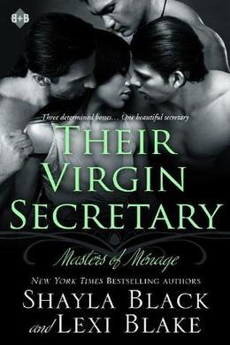 Their Virgin Secretary by Shayla Black, Lexi Blake