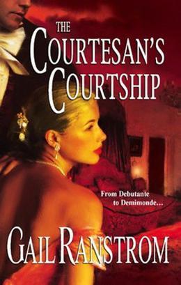 The Courtesan's Courtship by Gail Ranstrom, James Griffin