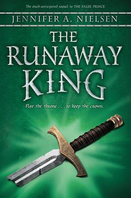 The Runaway King by Jennifer A. Nielsen