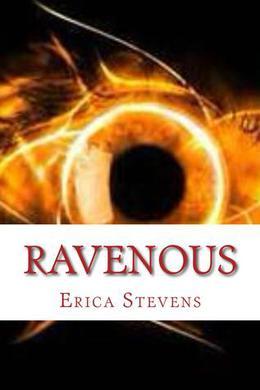 Ravenous by Erica Stevens