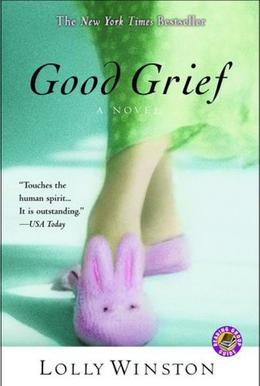 Good Grief by Lolly Winston