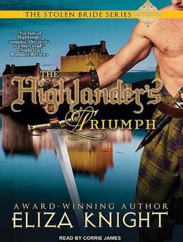 The Highlander's Triumph by Eliza Knight, Corrie James