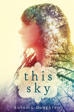 This Sky by Autumn Doughton