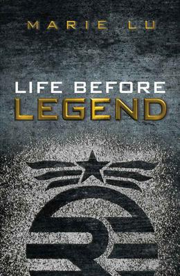 Life Before Legend: Stories of the Criminal and the Prodigy by Marie Lu