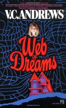 Web of Dreams by V.C. Andrews, Andrew Neiderman