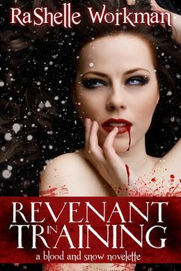 Revenant in Training by RaShelle Workman