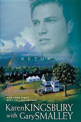 Return by Karen Kingsbury, Gary Smalley
