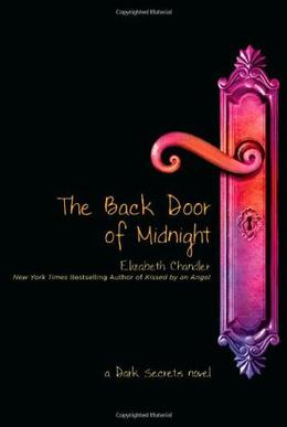 The Back Door of Midnight by Elizabeth Chandler