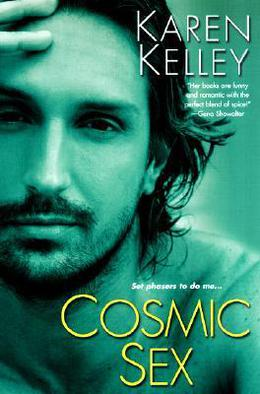 Cosmic Sex by Karen Kelley