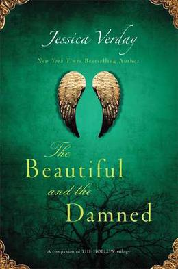 The Beautiful and the Damned by Jessica Verday