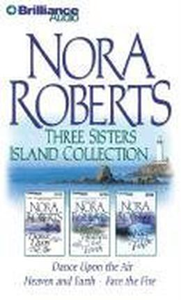 Three Sisters Island collection by Nora Roberts, Sandra Burr