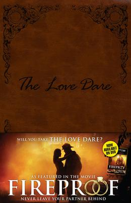 The Love Dare by Stephen Kendrick, Alex Kendrick
