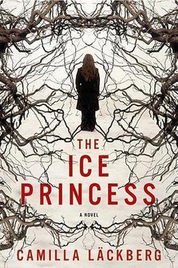 The Ice Princess by Camilla Läckberg, Steven T. Murray