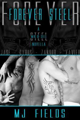 Forever Steel by M.J. Fields