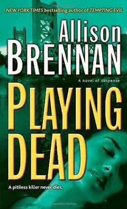 Playing Dead by Allison Brennan
