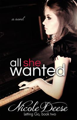 All She Wanted by Nicole Deese