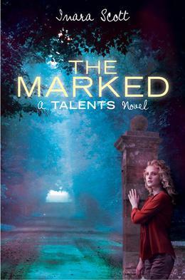The Marked by Inara Scott