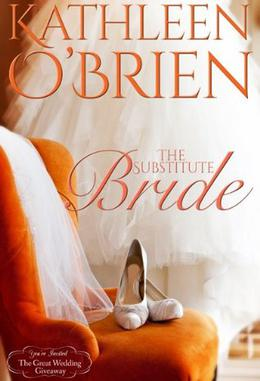 The Substitute Bride by Kathleen O'Brien