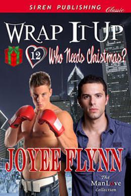 Wrap It Up by Joyee Flynn