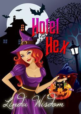 Hotel Hex by Linda Wisdom