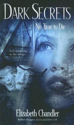 No Time to Die by Elizabeth Chandler