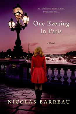 One Evening in Paris: A Novel by Nicolas Barreau
