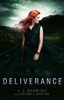 Deliverance by C.J. Redwine