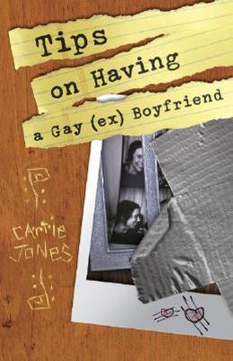Tips on Having a Gay   Boyfriend by Carrie Jones