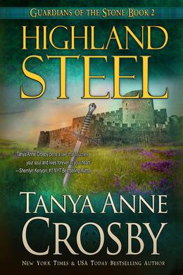 Highland Steel by Tanya Anne Crosby