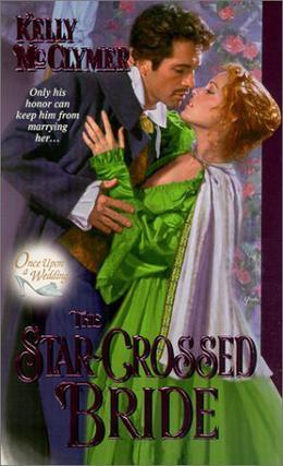 The Star-Crossed Bride by Kelly McClymer