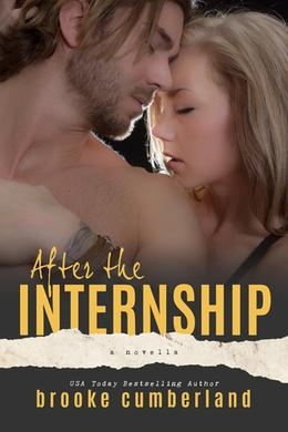 After the Internship by Brooke Cumberland