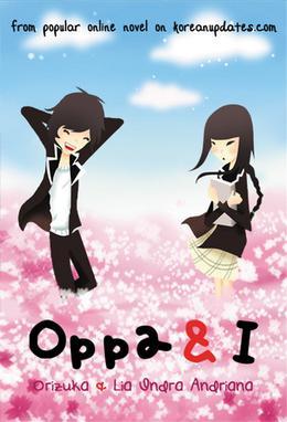 Oppa & I by Orizuka, Lia Indra Andriana