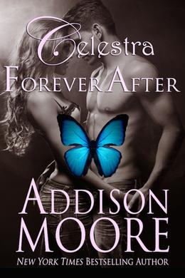 Celestra Forever After by Addison Moore