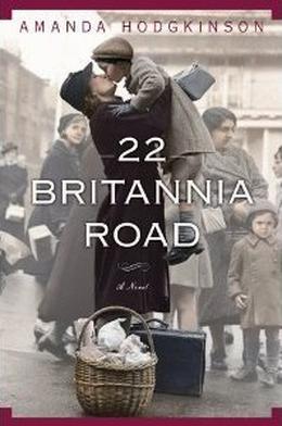 22 Britannia Road by Amanda Hodgkinson, Robin Sachs