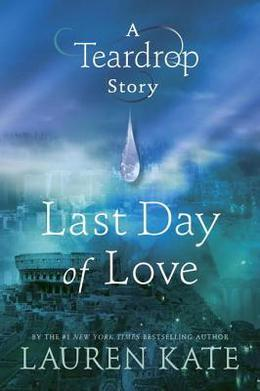 Last Day of Love by Lauren Kate