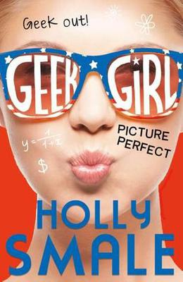 Picture Perfect by Holly Smale