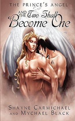 And the Two Shall Become One by Mychael Black, Shayne Carmichael