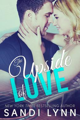 The Upside of Love by Sandi Lynn