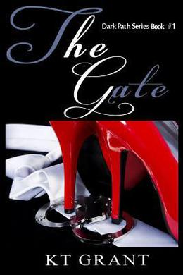 The Gate by K.T. Grant