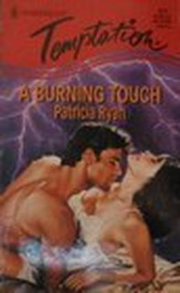 A Burning Touch by Patricia Ryan