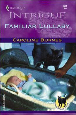 Familiar Lullaby by Caroline Burnes